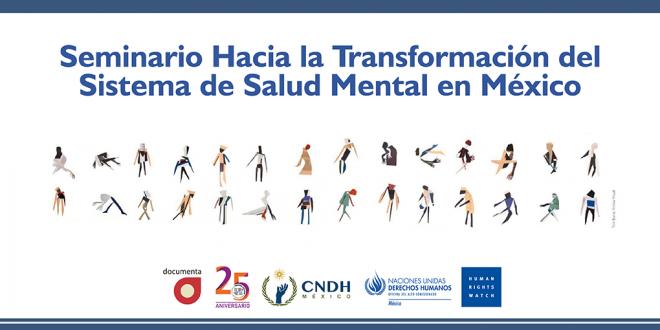 Seminario Hacia la Transformación del sistema de Salud Mental en México