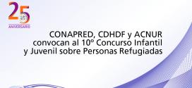 CONAPRED, CDHDF y ACNUR convocan al 10º Concurso Infantil y Juvenil sobre Personas Refugiadas