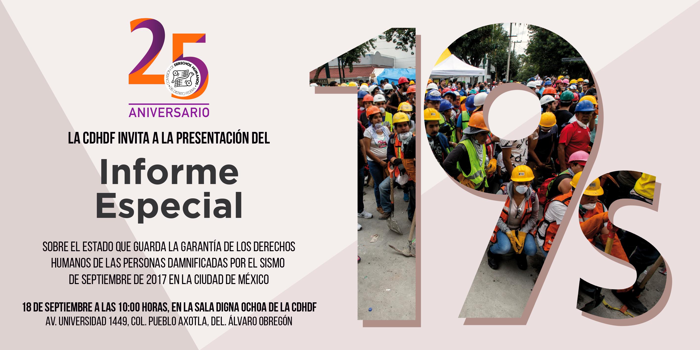 Informe Especial sobre el estado que guarda la garantía de los derechos humanos de las personas damnificadas por el sismo de septiembre de 2017 en la Ciudad de México @ CDHDF