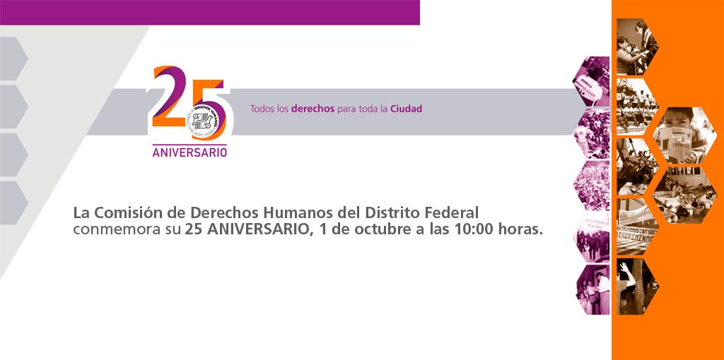 XXV Aniversario CDHDF @ CDHDF