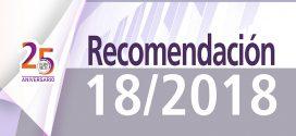 Recomendación 18/2018