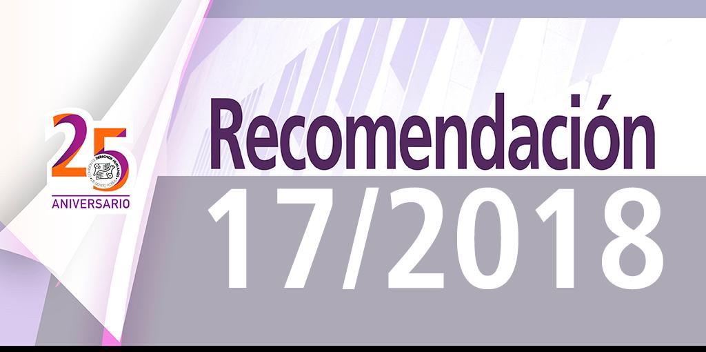 Presentación Recomendación 17/2018 @ CDHDF