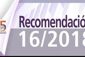 Recomendación 16/2018