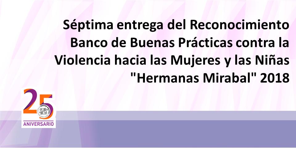 """Séptima entrega del Reconocimiento Banco de Buenas Prácticas contra la Violencia hacia las Mujeres y las Niñas """"Hermanas Mirabal"""" 2018 @ CDHDF"""