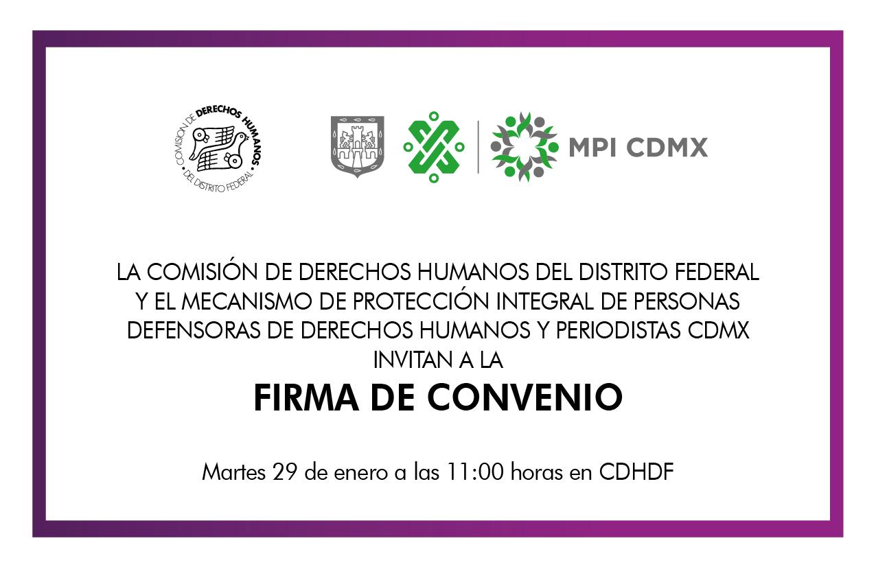 Firma de Convenio con el Mecanismo de Protección Integral de Personas Defensoras de Derechos Humanos y Periodistas de la CDMX @ CDHDF