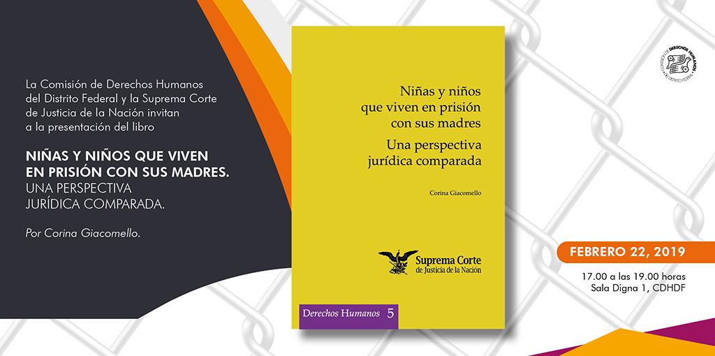 """Presentación del libro """"Niñas y niños que viven en prisión con sus madres. Una perspectiva jurídica comparada"""" @ CDHDF"""