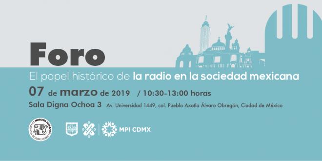 Foro «El papel histórico de la radio en la sociedad mexicana»