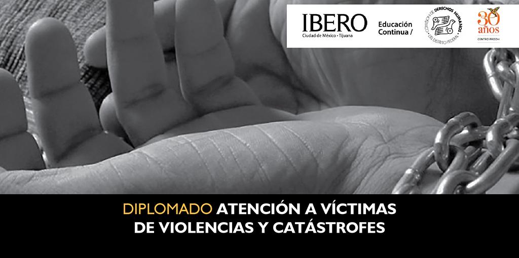 Clausura Diplomado de Atención Psicosocial para Víctimas de Violencias y Catástrofes @ CDHDF