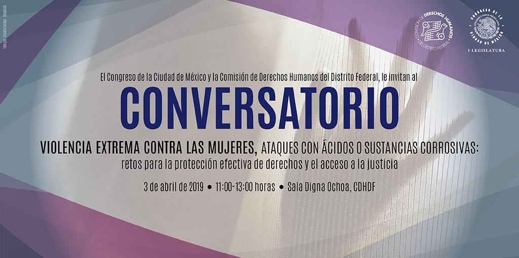 Conversatorio Violencia Extrema contra las Mujeres, Ataques con Ácidos o Sustancias Corrosivas. @ CDHDF