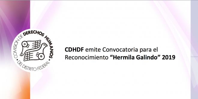 """CDHDF emite convocatoria para el Reconocimiento """"Hermila Galindo"""" 2019"""
