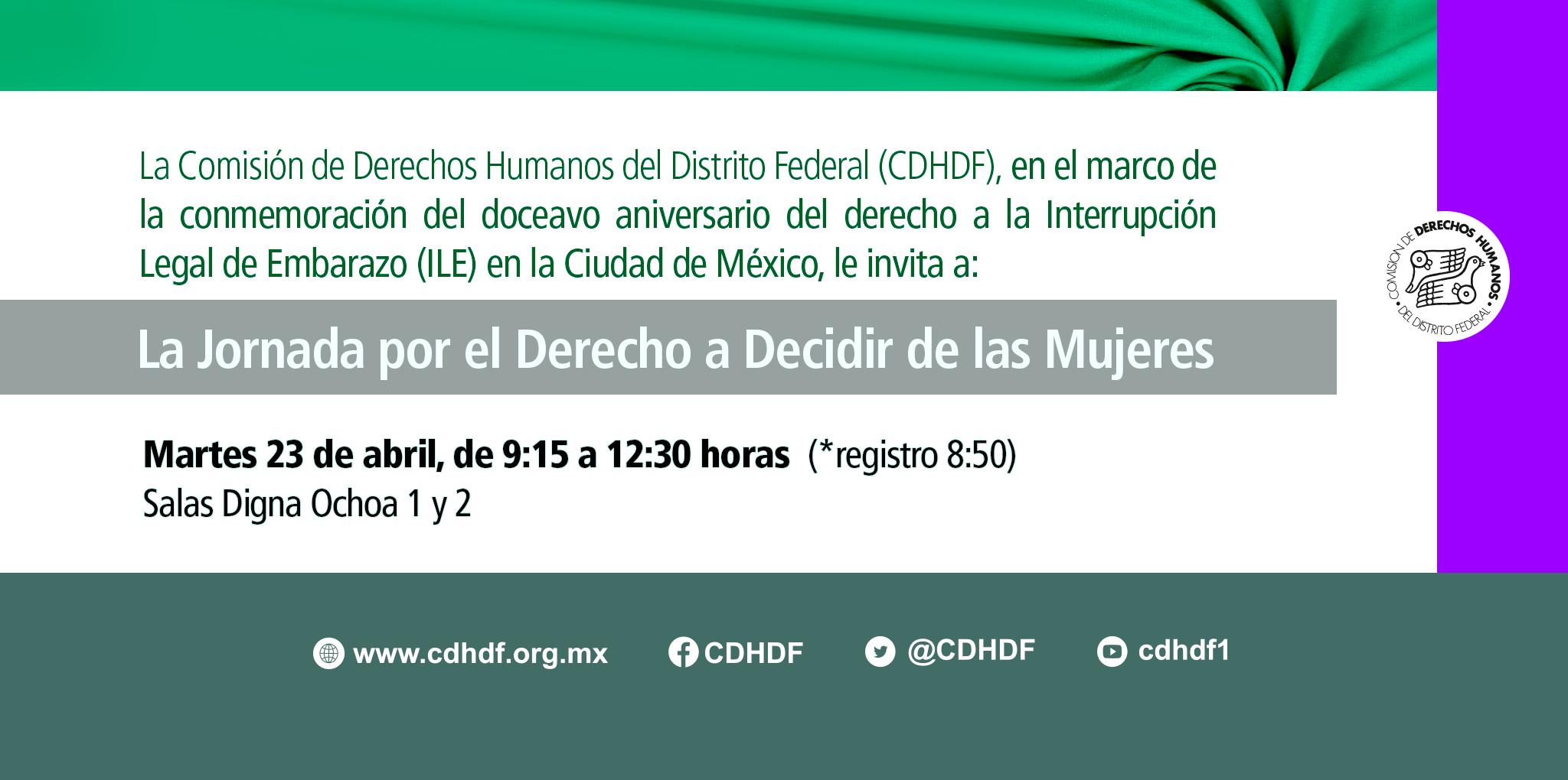Jornada por el Derecho a Decidir de las Mujeres. @ CDHDF