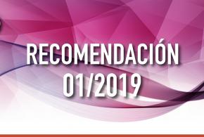 Recomendación 01/2019