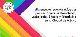 Indispensable redoblar esfuerzos para erradicar la Homofobia, Lesbofobia, Bifobia y Transfobia en la Ciudad de México