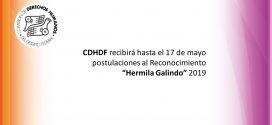 CDHDF recibirá hasta el 17 de mayo postulaciones al Reconocimiento «Hermila Galindo» 2019