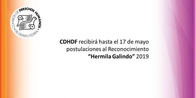 """CDHDF recibirá hasta el 17 de mayo postulaciones al Reconocimiento """"Hermila Galindo"""" 2019"""
