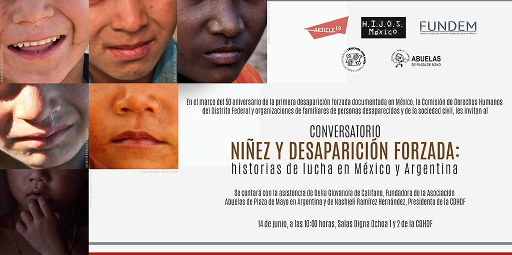 """Conversatorio """"Niñez y desaparición forzada: Historias de lucha en México y Argentina"""" @ CDHDF"""