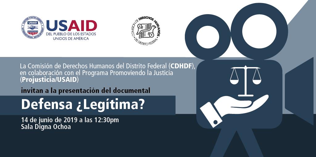 Presentación del documental Defensa ¿Legítima? @ CDHDF