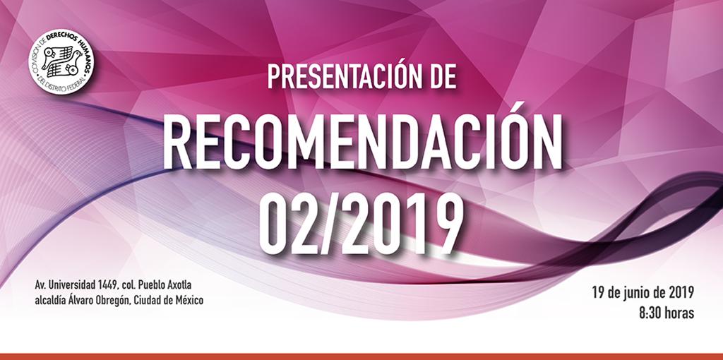 Presentación de la Recomendación 02/2019 @ CDHDF