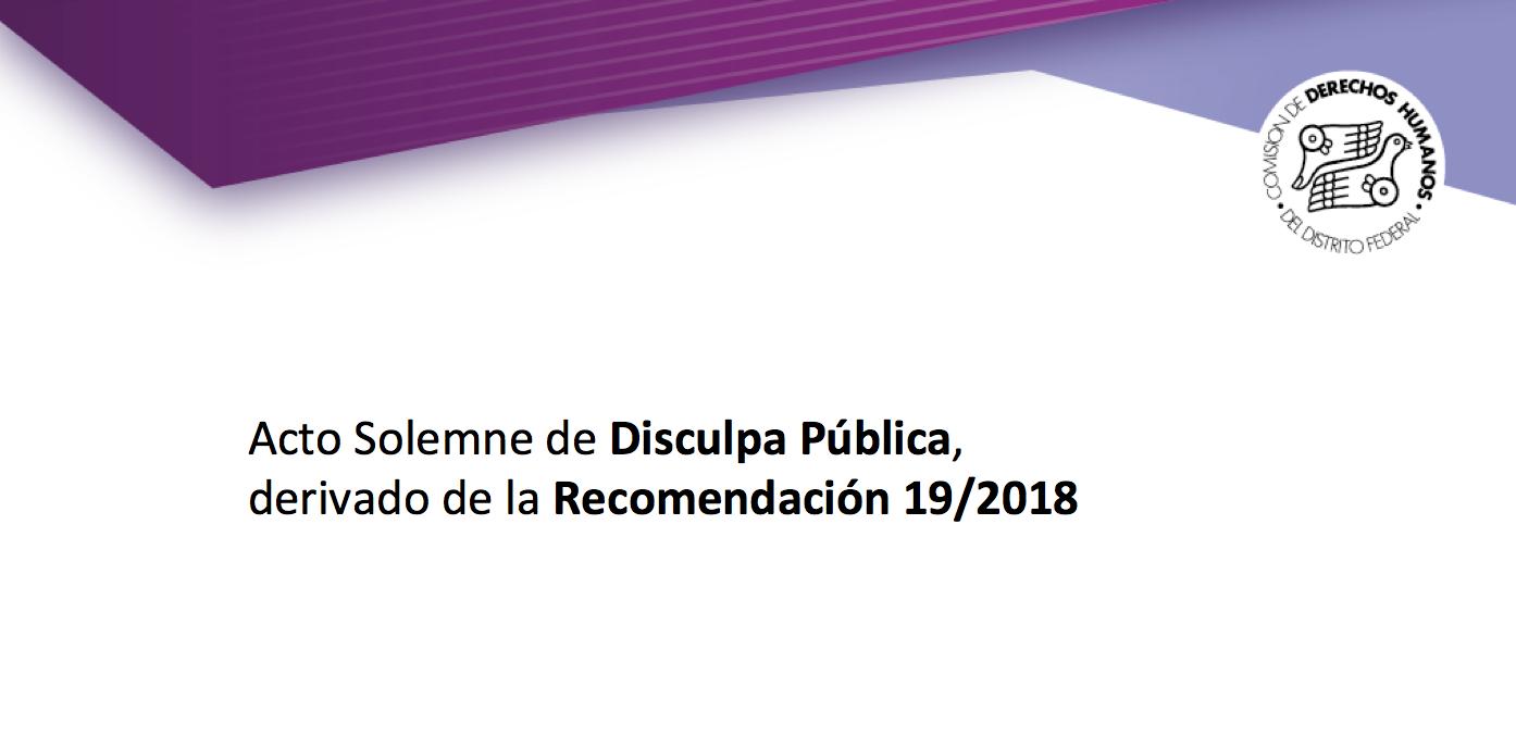 Acto Solemne de Disculpa Pública, derivado de la Recomendación 19/2018 @ Patio Principal Alcaldía Miguel Hidalgo