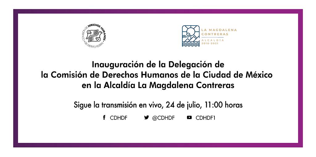 Inauguración de la Primera Delegación de este Organismo, en la Alcaldía de La Magdalena Contreras. @ Alcaldía La Magdalena Contreras