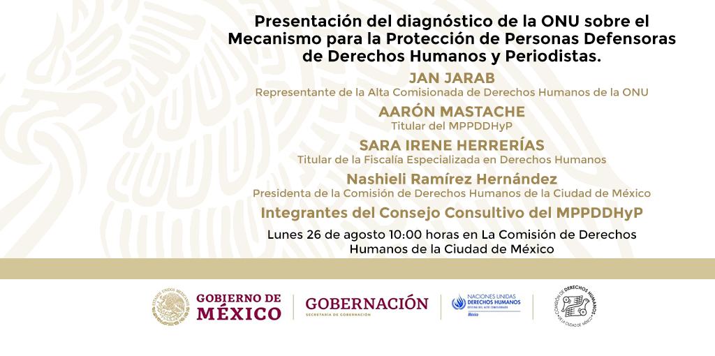 Presentación del Diagnóstico de la ONU sobre el Mecanismo para la Protección de Personas Defensoras de Derechos Humanos y Periodistas (MPPDDHyP)