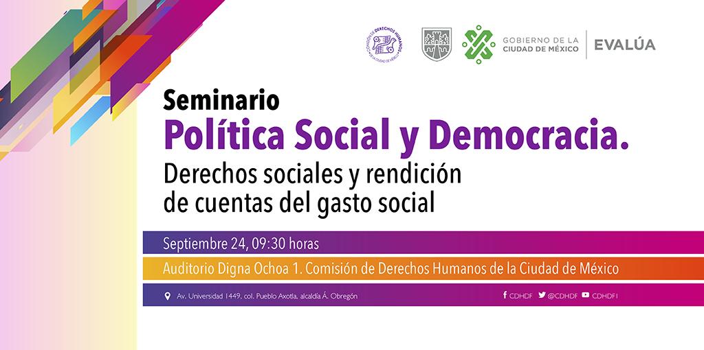 Inauguración delSeminario Política Social y Democracia. Derechos Sociales y Rendición de Cuentas del Gasto Social.