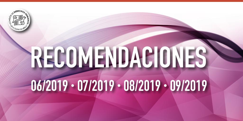 Presentación de Recomendaciones 06, 07, 08 y 09 de 2019