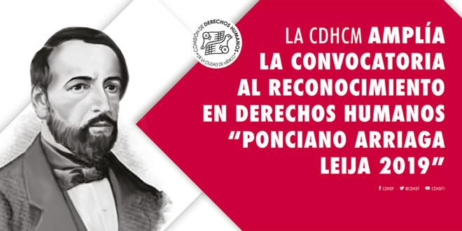 """La CDHCM amplía la convocatoria al Reconocimiento en Derechos Humanos """"Ponciano Arriaga Leija 2019"""""""