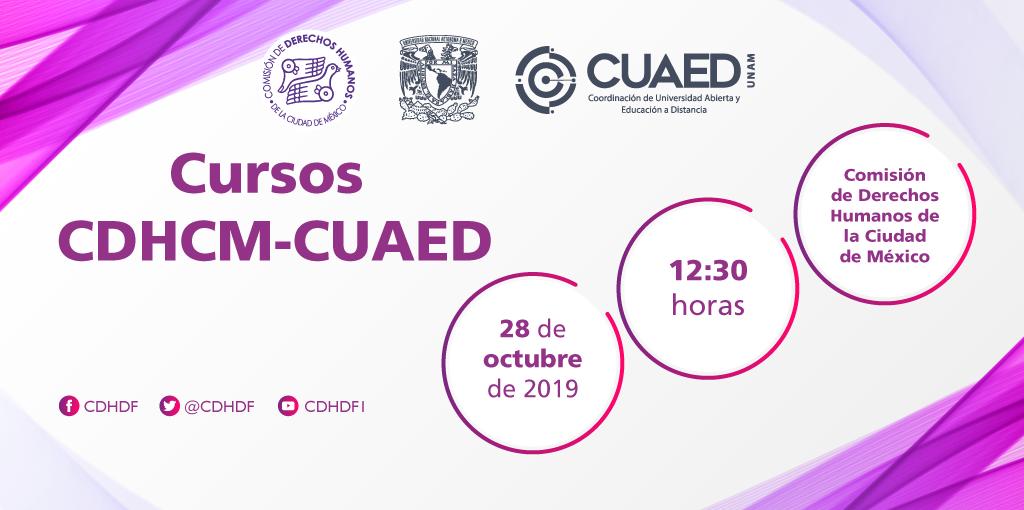 CDHCM y CUAED-UNAM presentan cursos en línea @ Av. Universidad 1449, colonia Pueblo Axotla, Alcaldía Álvaro Obregón, Ciudad de México