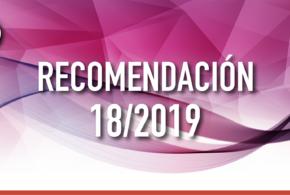 Recomendación 18/2019