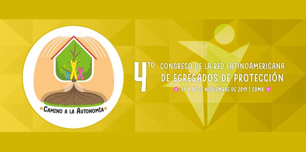 4o. Congreso Red Latinoamericana de Egresados de Protección @ Av. Universidad 1449, colonia Pueblo Axotla, Alcaldía Álvaro Obregón, Ciudad de México