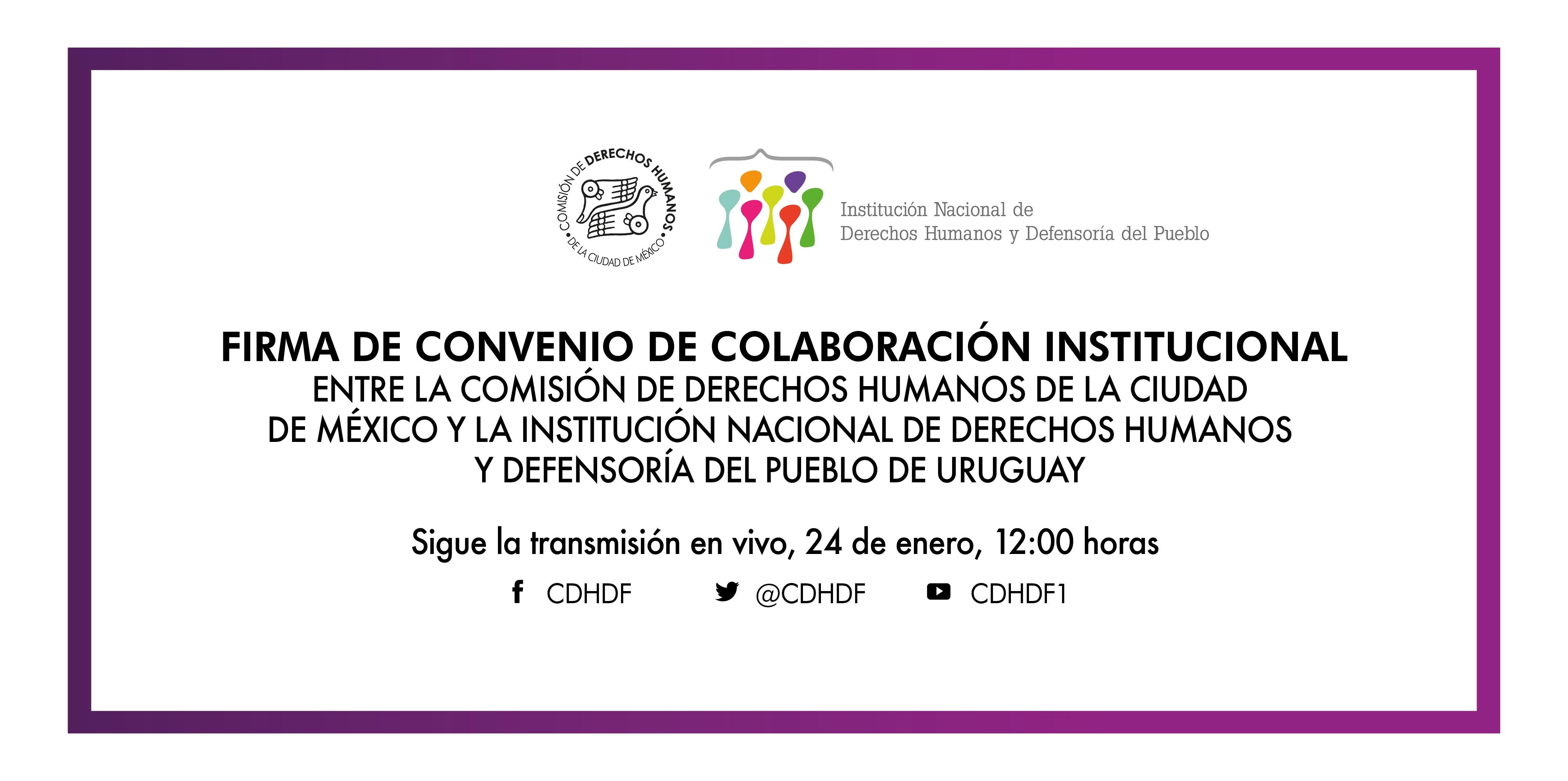 Firma de Convenio Marco de Colaboración entre la CDHCM y la INDDHH