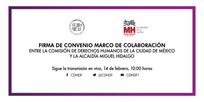 Inauguración de la Delegación de este Organismo en la Alcaldía Miguel Hidalgo y Firma de Convenio Marco de Colaboración.