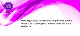 CDHCM garantiza la atención a las personas durante la Fase 2 de la contingencia sanitaria causada por el COVID-19