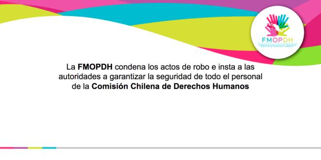 La FMOPDH condena los actos de robo e insta a las autoridades a garantizar la seguridad de todo el personal de la Comisión Chilena de Derechos Humanos