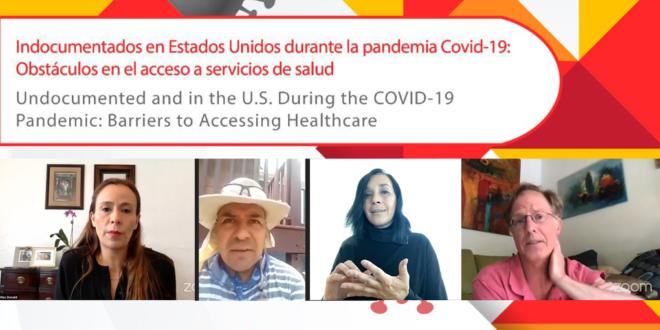 Conversatorio «Indocumentados en Estados Unidos durante la pandemia COVID-19: Obstáculos en el acceso a servicios de salud»
