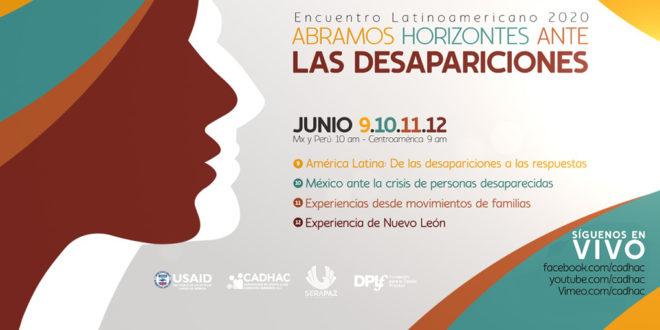 Encuentro Latinoamericano 2020, abramos horizontes ante las desapariciones