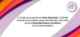 A diez años de la partida de Carlos Monsiváis, la CDHCM recuerda las principales causas que defendió, entre ellas, las de la diversidad sexual y de género en la Ciudad de México