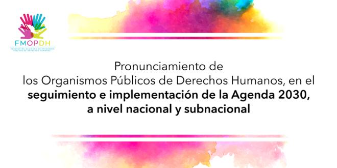 De los Organismos Públicos de Derechos Humanos, en el seguimiento e implementación de la Agenda 2030, a nivel nacional y subnacional
