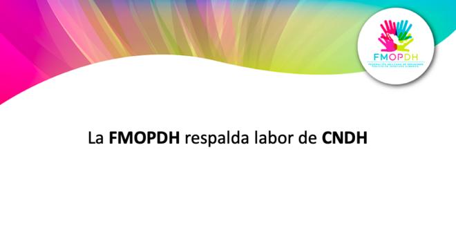 La FMOPDH respalda labor de CNDH