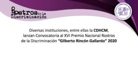 """Diversas instituciones, entre ellas la CDHCM, lanzan Convocatoria al XVI Premio Nacional Rostros  de la Discriminación """"Gilberto Rincón Gallardo"""" 2020"""