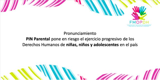 PIN Parental pone en riesgo el ejercicio progresivo de los Derechos Humanos de niñas, niños y adolescentes en el país