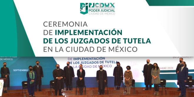 Galería: Ceremonia de Implementación de los Juzgados de Tutela en la CDMX