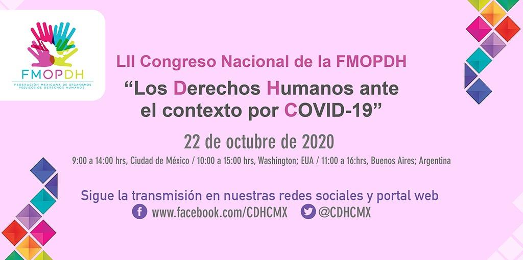 """Congreso Nacional """"Los Derechos Humanos ante el contexto por COVID-19"""", organizado por la FMOPDH"""