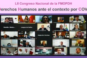 LII Congreso Nacional de la FMOPDH «Los Derechos Humanos ante el contexto por COVID-19»