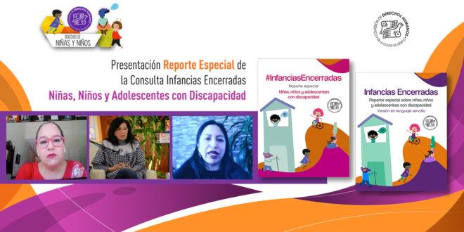 Galería: Infancias Encerradas Reporte Especial de Niñas, Niños y Adolescentes con Discapacidad