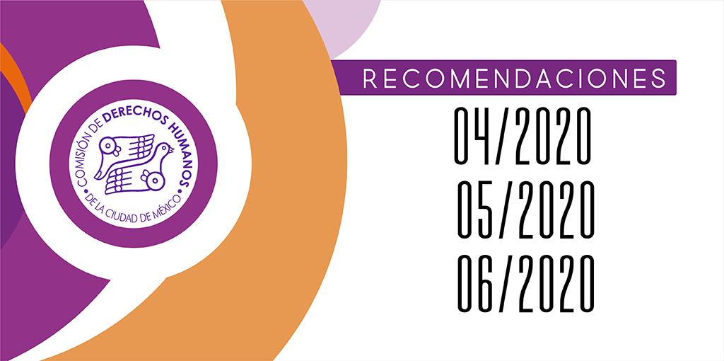 Presentación de las Recomendaciones 04, 05 y 06 del 2020