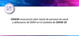CDHCM reconocerá Labor Social de personal de salud y defensores de DDHH en el contexto de COVID-19