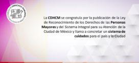 La CDHCM se congratula por la publicación de la Ley de Reconocimiento de los Derechos de las Personas Mayores y del Sistema Integral para su Atención de la Ciudad de México y llama a concretar un sistema de cuidados para el país y la Ciudad