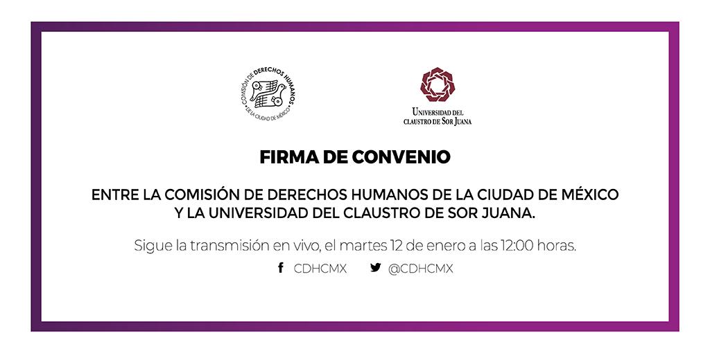 Firma de Convenio entre CDHCM y la Universidad del Claustro de Sor Juana